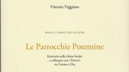 """L'AUTORE VITTORIO VIGGIANO OMAGGIA POTENZA CON L'OPERA """"LE PARROCCHIE POTENTINE"""""""